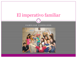Chapter 12 - El imperativo familiar new