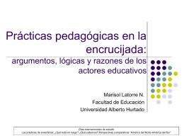 Prácticas pedagógicas en la encrucijada: argumentos, lógicas y