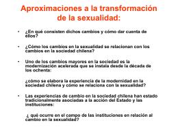 Aproximaciones a la transformación de la sexualidad: