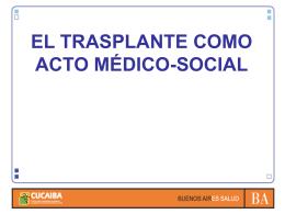 El trasplante como acto médico-social