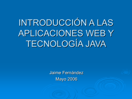 INTRODUCCIÓN A LAS APLICACIONES WEB Y TECNOLOGIA JAVA
