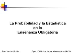 Estadística y Probabilidad. Juegos de aplicación.