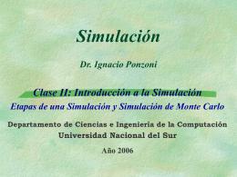 Simulación 4 Prof. Dr. Ignacio Ponzoni - LIDeCC