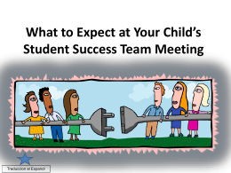 What to Expect at Your Child`s Student Success Team Meeting