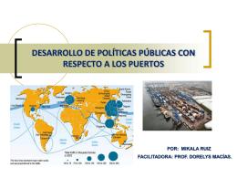 Políticas Públicas Portuarias – Mikala Ruíz