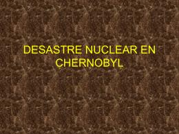 DESASTRE NUCLEAR EN CHERNOBYL