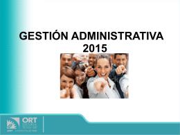 Bienvenidos a la orientación de Gestión Administrativa