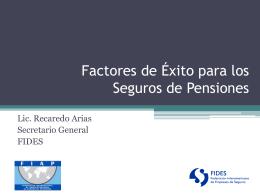 Factores de Éxito para los Seguros de Pensiones