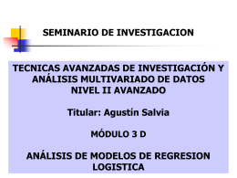 MÓDULO 3 D: ANÁLISIS DE MODELOS DE REGRESION LOGISTICA
