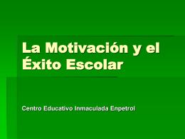 MOTIVACION Y EXITO ESCOLAR