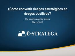 ¿Cómo convertir riesgos estratégicos en riesgos positivos?
