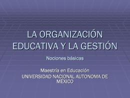 LA ORGANIZACIÓN EDUCATIVA Y LA GESTIÓN