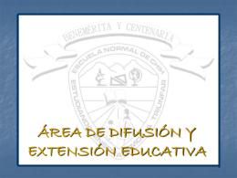 ÁREA DE DIFUSIÓN Y EXTENSIÓN EDUCATIVA