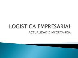 LOGISTICA, área clave para las empresas actuales