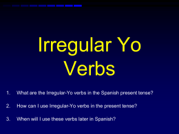NOTES: Irregular Yo Verbs