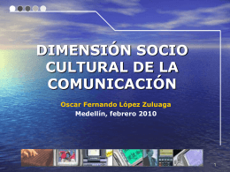 DIMENSIÓN SOCIOCULTURAL DE LA COMUNICACIÓN