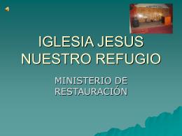 IGLESIA JESUS NUESTRO REFUGIO.diapositiva