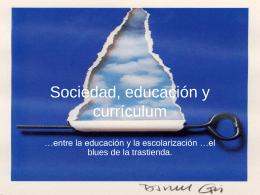 Sociedad, educación y currículum