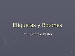Etiquetas y Botones - Prof. Gabriel Matonte