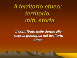 Il territorio etneo: territorio, miti, storia.