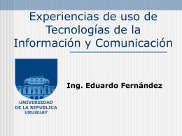Eduardo Fernández -UdelaR - Instituto de Ingeniería Eléctrica
