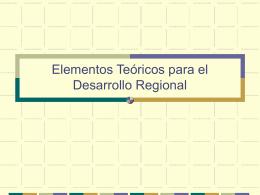 Elementos Teóricos para el Desarrollo Regional del