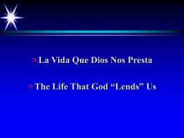 La Vida Que Dios Nos Presta The Life That God