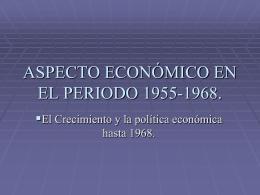 ASPECTO ECONÓMICO EN EL PERIODO 1955