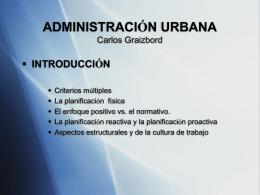 ADMINISTRACIÓN URBANA Carlos Graizbord