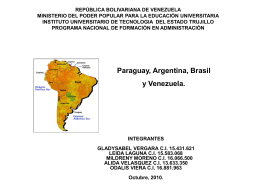 Mercosur. Argentina, Brasil, Paraguay, Uruguay, Venezuela
