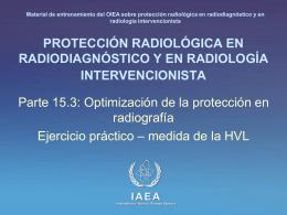 15. Optimización de la protección en radiografía: Parte 3