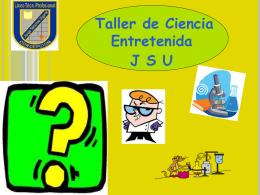 Módulo 1 (27-06-12) - Ciencia Entretenida JSU