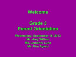 Parent Orientation - Hudson Cliffs School PS/IS 187