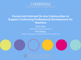 Formal and Informal On-line Communities to Support Continuing