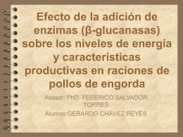 Efecto de la adición de enzimas (β-glucanasas) sobre los niveles de