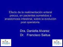 Efecto de la realimentación enteral precoz, en pacientes sometidos