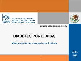 Diabetes por Etapas. Para SSA Guanajuato