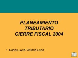Cierre Fiscal 2004