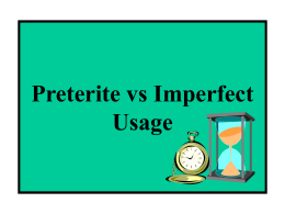 Preterite vs Imperfect Usage