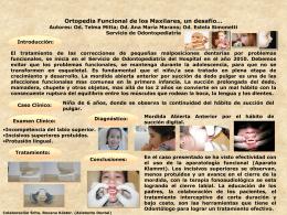 Ortopedia Funcional de los Maxilares, un desafío… Autores: Od