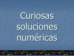 Curiosas soluciones numéricas