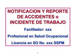 PARA DILIGENCIAR Y REPORTAR UN ACCIDENTE DE