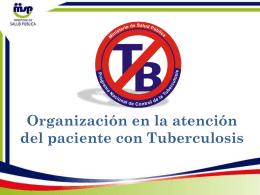 Organización en la atención del paciente con Tuberculosis