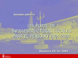 ley foral de infraestructuras locales para el periodo 2005