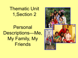 Thematic Unit 1,Adjectives with ser