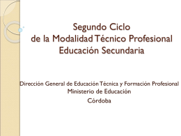 Segundo Ciclo de la Modalidad Técnico Profesional E