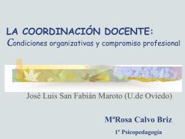 LA COORDINACIÓN DOCENTE: Condiciones organizativas y