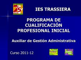 IES TRASSIERA PROGRAMA DE CUALIFICACIÓN PROFESIONAL