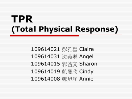 TPR (Total Physical Response)
