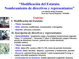 """""""Modificación del Estatuto. Nombramiento de directivos y"""